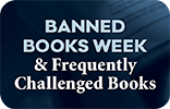 Banned Books Week and Frequently Challenged Books